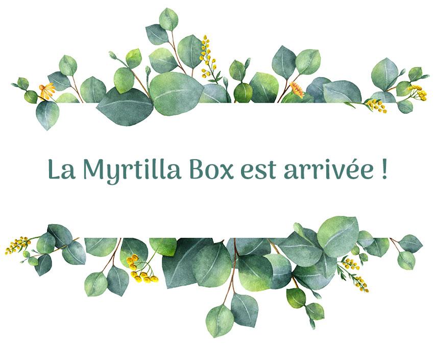 La Myrtilla Box est arrivée !